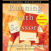 Running with Scissors by  Augusten Burroughs audiobook