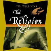 The Religion by  Tim Willocks audiobook