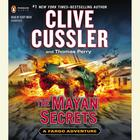 The Mayan Secrets by Clive Cussler, Thomas Perry