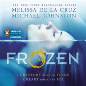 Frozen by  Melissa de la Cruz audiobook