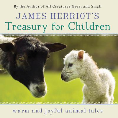James Herriot's Treasury for Children by James Herriot audiobook