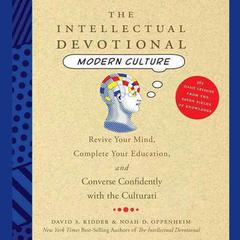 The Intellectual Devotional Modern Culture by David S. Kidder audiobook
