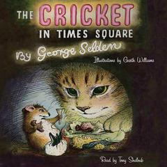 The Cricket in Times Square by George Selden audiobook