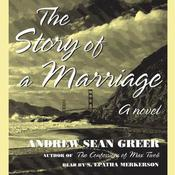 The Story of a Marriage by  Andrew Sean Greer audiobook
