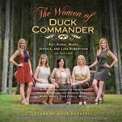 The Women of Duck Commander by  Korie Robertson audiobook