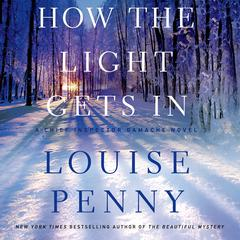How the Light Gets In by Louise Penny audiobook