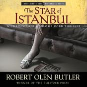 The Star of Istanbul by  Robert Olen Butler audiobook
