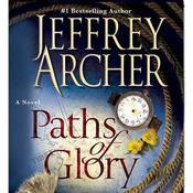Paths of Glory by  Jeffrey Archer audiobook