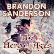 The Hero of Ages by  Brandon Sanderson audiobook