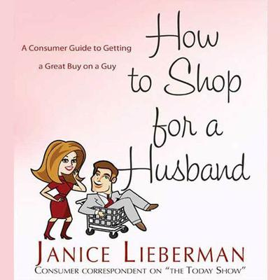How to Shop for a Husband by Janice Lieberman audiobook