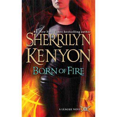 Born of Fire by Sherrilyn Kenyon audiobook