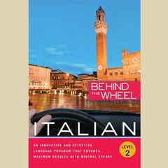 Behind the Wheel - Italian 2 by Behind the Wheel audiobook