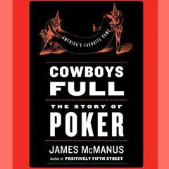 Cowboys Full by James McManus audiobook