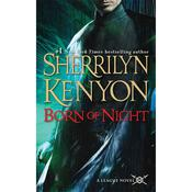 Born of Night by  Sherrilyn Kenyon audiobook
