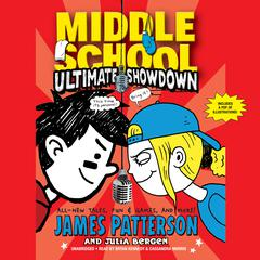 Middle School: Ultimate Showdown by James Patterson audiobook
