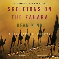 Skeletons on the Zahara by Dean King audiobook