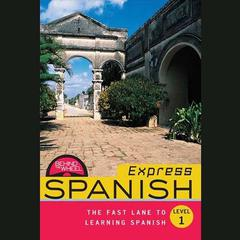 Behind the Wheel Express - Spanish 1 by Behind the Wheel audiobook