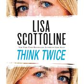 Think Twice by  Lisa Scottoline audiobook