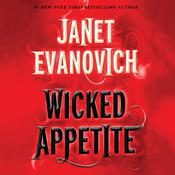 Wicked Appetite by  Janet Evanovich audiobook