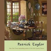 An Irish Country Courtship by  Patrick Taylor audiobook