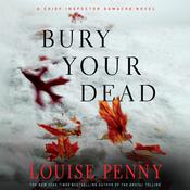 Bury Your Dead by  Louise Penny audiobook
