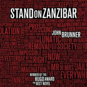 Stand on Zanzibar by  John Brunner audiobook
