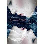 Glimmerglass by  Jenna Black audiobook