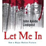 Let Me In by  John Ajvide Lindqvist audiobook
