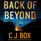 Back of Beyond by C. J. Box