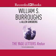 The Yage Letters by William S. Burroughs audiobook