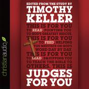 Judges For You by  Timothy Keller audiobook