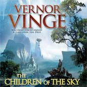 The Children of the Sky by  Vernor Vinge audiobook