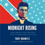 Midnight Rising by  Tony Horwitz audiobook