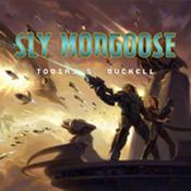 Sly Mongoose by  Tobias S. Buckell audiobook