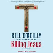 Killing Jesus by  Martin Dugard audiobook