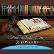 Murder Under Cover by  Kate Carlisle audiobook