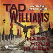 Happy Hour in Hell by  Tad Williams audiobook