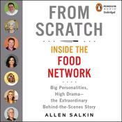 From Scratch by  Allen Salkin audiobook