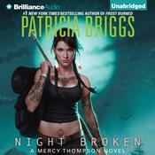 Night Broken by  Patricia Briggs audiobook