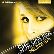 She Can Hide by  Melinda Leigh audiobook