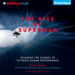 The Rise of Superman by Steven Kotler audiobook