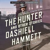 The Hunter and Other Stories by  Dashiell Hammett audiobook