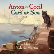 Anton and Cecil: Cats at Sea by  Valerie Martin audiobook