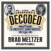 History Decoded by  Brad Meltzer audiobook