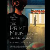 The Prime Minister's Secret Agent by  Susan Elia MacNeal audiobook