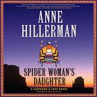 Spider Woman's Daughter by Anne Hillerman