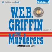 The Murderers by  W. E. B. Griffin audiobook