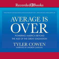 Average Is Over by Tyler Cowen audiobook