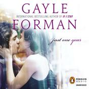 Just One Year by  Gayle Forman audiobook