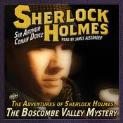 The Adventures of Sherlock Holmes: The Boscombe Valley Mystery by  Sir Arthur Conan Doyle audiobook